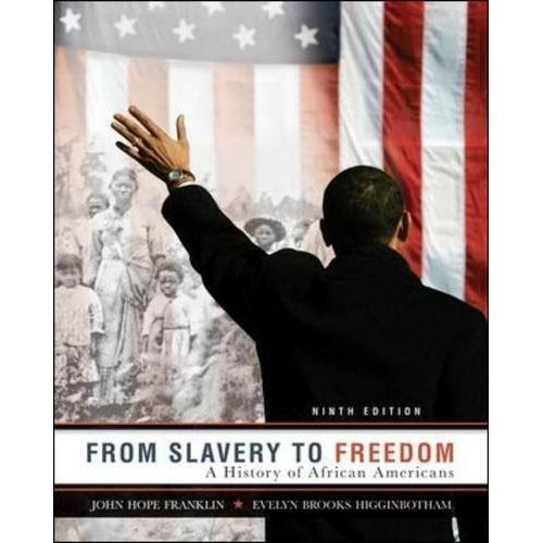 From Slavery to Freedom: A History of African Americans 9780077407513