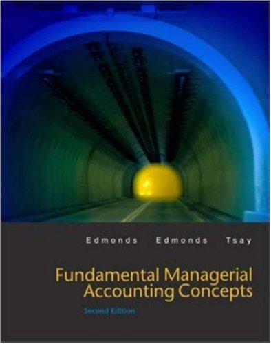 Fundamental Managerial Accounting Concepts W/ Topic Tackler CD-ROM, Net Tutor, and Power Web 9780072524062
