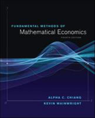Fundamental Methods of Mathematical Economics 9780070109100