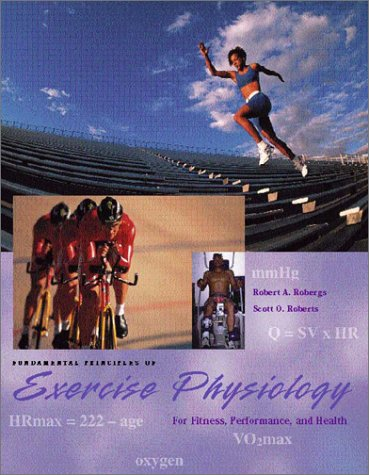 Fundamental Principles of Exercise Physiology with Powerweb: Health & Human Performance 9780072467048