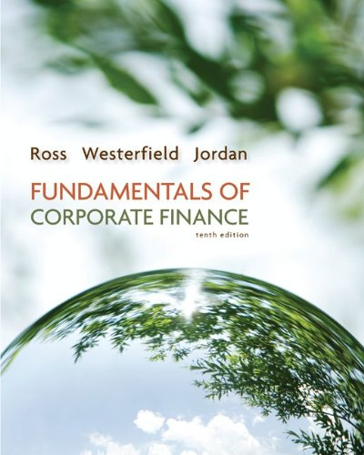 Fundamentals of Corporate Finance, Alternate Edition 9780077479459