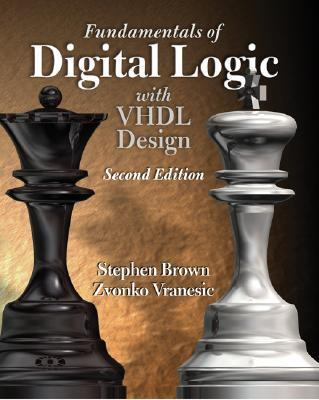 Fundamentals of Digital Logic with VHDL Design [With CDROM] 9780072499384