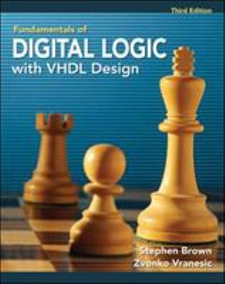 Fundamentals of Digital Logic with VHDL Design [With CDROM] - 3rd Edition