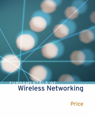 Fundamentals of Wireless Networking Fundamentals of Wireless Networking 9780072256680