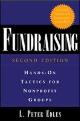 Fundraising: Hands-On Tactics for Nonprofit Groups 9780071461436