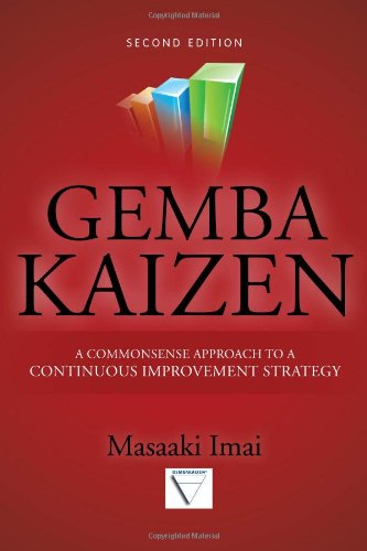 Gemba Kaizen: A Commonsense Approach to a Continuous Improvement Strategy 9780071790352