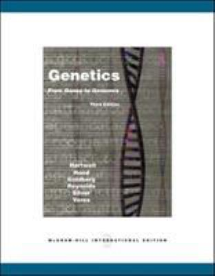 Genetics: From Genes to Genomes. Leland H. Hartwell ... [Et Al.] 9780071102155