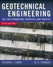 Geotechnical Engineering: Soil and Foundation Principles and Practice