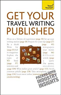 Get Your Travel Writing Published 9780071740036