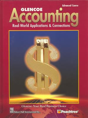 Glencoe Accounting Advanced Course, Student Edition 9780078461408