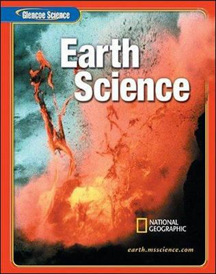 Glencoe Science: Earth Science, Student Edition 9780078617003