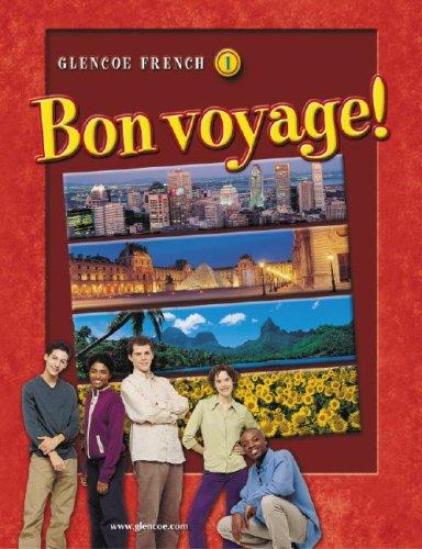 Glencoe French 1: Bon Voyage!