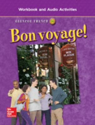 Glencoe French 1B Bon Voyage!: Workbook and Audio Activities 9780078656293