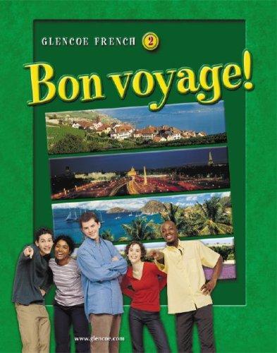 Glencoe French 2: Bon Voyage! 9780078791468