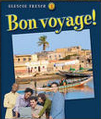 Glencoe French 3: Bon Voyage! 9780078791482