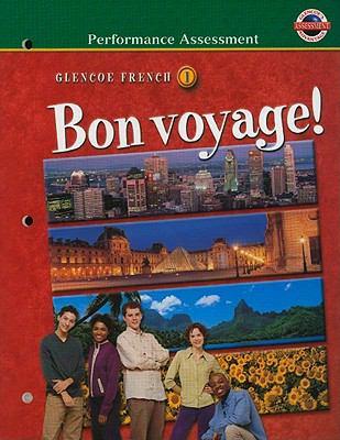 Glencoe French Bon Voyage!, Level 1: Performance Assessment