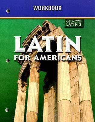 Glencoe Latin 2 Latin for Americans Workbook 9780078292262