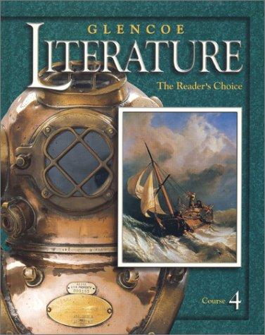 Glencoe Literature Course 4: The Reader's Choice 9780078251085