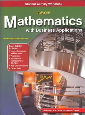 Glencoe Mathematics with Business Applications Student Activity Workbook [With CDROM] 9780078313738