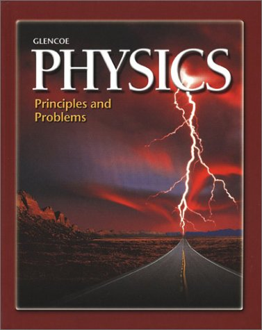 Glencoe Physics: Principles and Problems 9780078238963