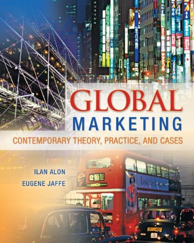 Global Marketing: Contemporary Theory, Practice, and Cases 9780078029271
