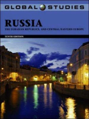 Global Studies: Russia, the Eurasian Republics, and Central/Eastern Europe 9780072863819