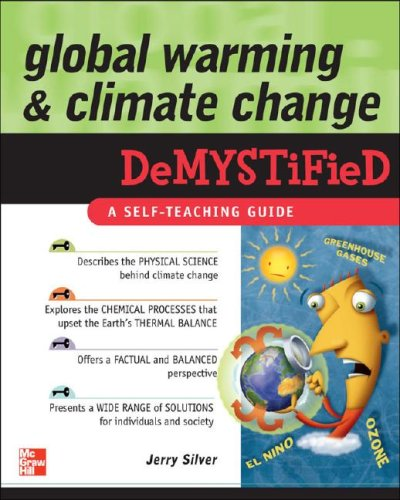 Global Warming and Climate Change Demystified 9780071502405