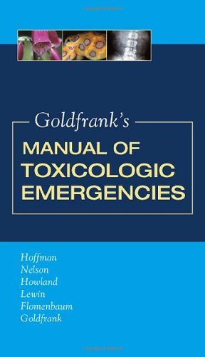 Goldfrank's Manual of Toxicologic Emergencies 9780071443104