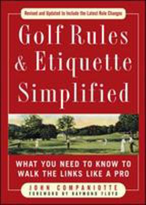 Golf Rules & Etiquette Simplified 9780071601313