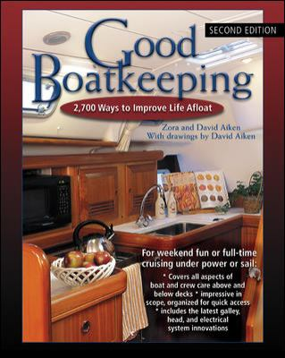 Good Boatkeeping: 2,700 Ways to Improve Life Afloat 9780071457736