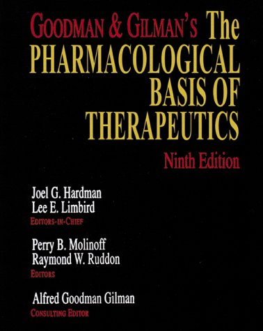 Goodman & Gilman's the Pharmacological Basis of Therapeutics 9780070262669