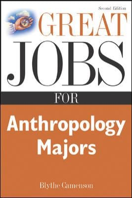 Great Jobs for Anthropology Majors 9780071437332