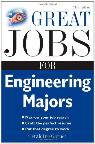 Great Jobs for Engineering Majors 9780071493147