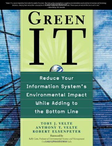 Green It: Reduce Your Information System's Environmental Impact While Adding to the Bottom Line 9780071599238
