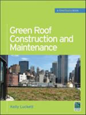 Green Roof Construction and Maintenance 9780071608800