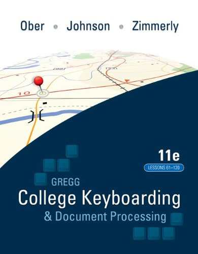 Gregg College Keyboading & Document Processing (Gdp); Lessons 61-120 Text 9780077319403