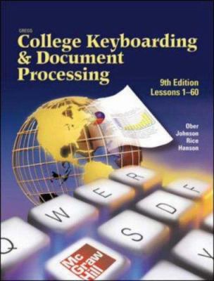 Gregg College Keyboarding & Document Processing: Lessons 1-60 9780078257568