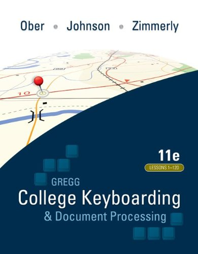 Gregg College Keyboarding & Document Processing (Gdp); Lessons 1-120, Main Text 9780073372198