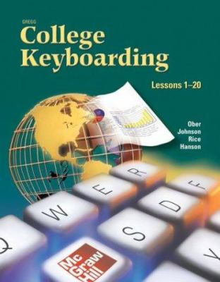 Gregg College Keyboarding and Document Processing: Lessons 1-60