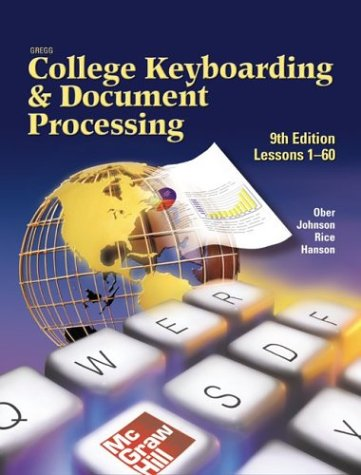 Gregg College Keyboarding & Document Processing (Gdp), Lessons 1-60, Home Version, Kit 1, Word 2002 9780078305160