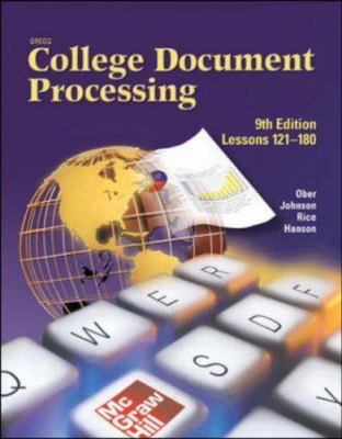 Gregg College Keyboarding & Document Processing (Gdp), Lessons 121-180, Student Text 9780078257582