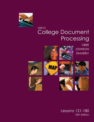 Gregg College Keyboarding & Document Processing (Gdp), Lessons 121-180 Text 9780072963434