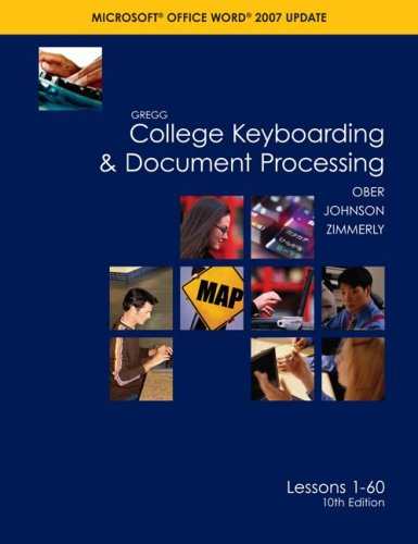 Gregg College Keyboarding & Document Processing Microsoft Office Word 2007 Update: Lessons 1-60 9780073368313