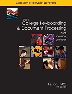 Gregg College Keyboarding & Document Processing: Word 2007: Kit 3: Lessons 1-120 [With CDROM and Textbook, Student Word Manual, User's Guide and Easel 9780077260569