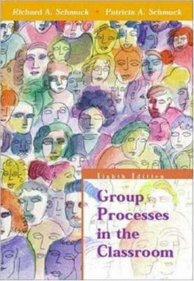 Group Processes in the Classroom 9780072322873