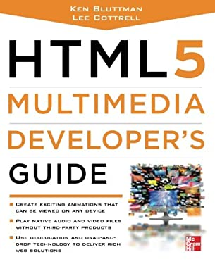 Html5 Multimedia Developer's Guide 9780071752824