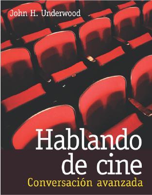 Hablando de Cine: Conversacin Avanzada 9780072535075