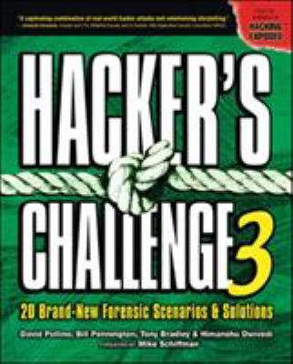 Hacker's Challenge 3: 20 Brand-New Forensic Scenarios & Solutions 9780072263046
