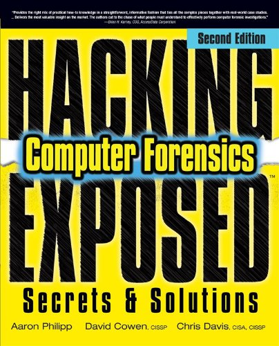 Hacking Exposed Computer Forensics, Second Edition: Computer Forensics Secrets & Solutions 9780071626774