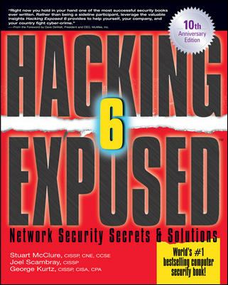 Hacking Exposed, Sixth Edition: Network Security Secrets& Solutions 9780071613743